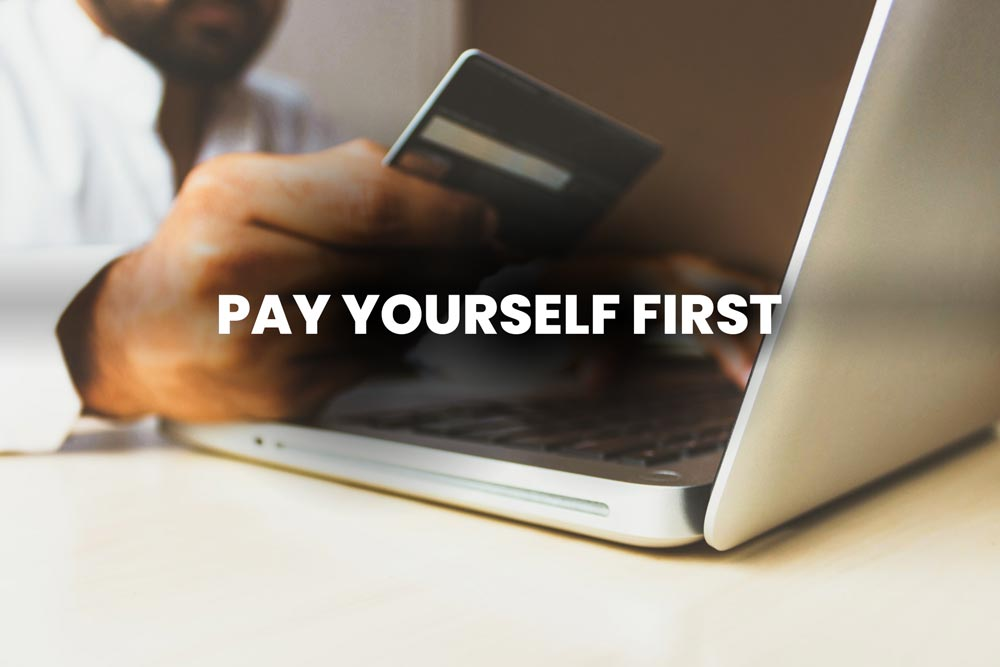 how to pay yourself first